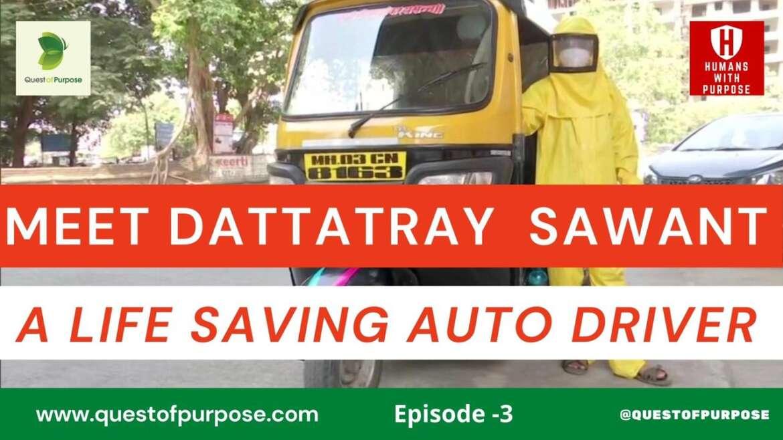 Meet Dattatray Sawant, a life-saving auto driver